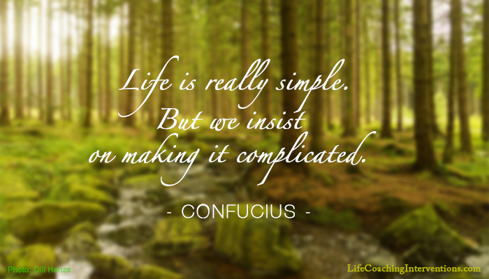 Quotes About A Simple Life: Simplify Your Life